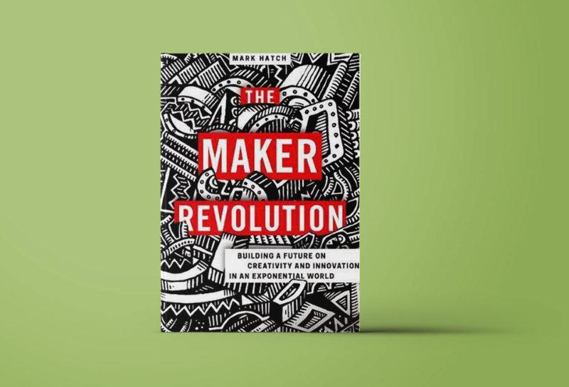 The Maker Revolution.